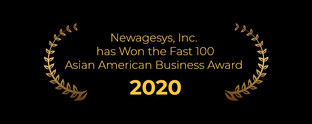Newagesys, Inc. has Won the 2020 Fast 100 Asian American Business Award again