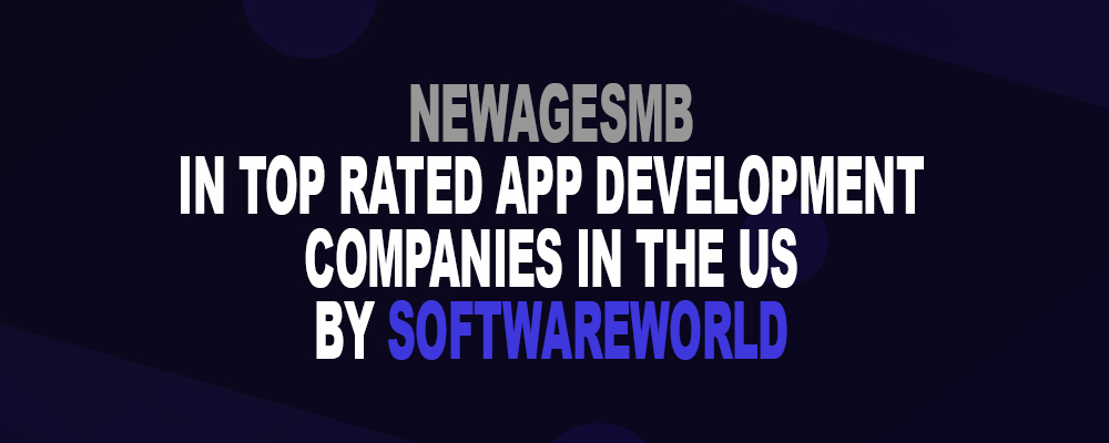 NewAgeSMB in Top Rated App Development Companies in the US by SoftwareWorld