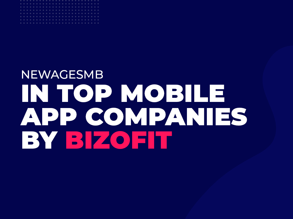 NewAgeSMB in Top Mbile App Companies by BizofIT