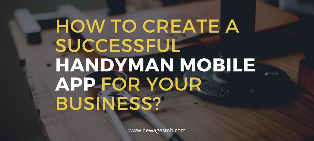 How to Create a Successful Handyman Mobile App for your Business in Florida?