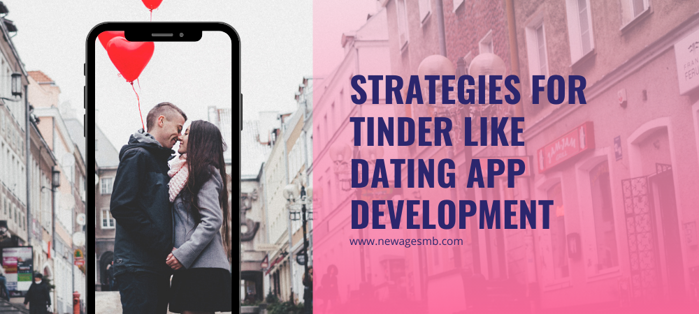 Strategies for Tinder Like Dating App Development in NJ