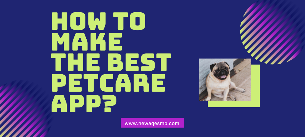 How to Make the Best Pet Care App in Philadelphia?