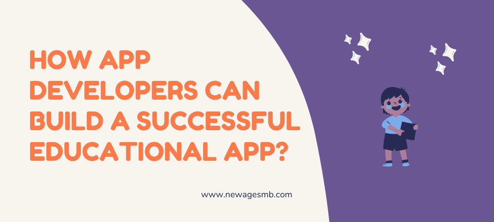 How App Developers of Philadelphia can Build a Successful Educational App?