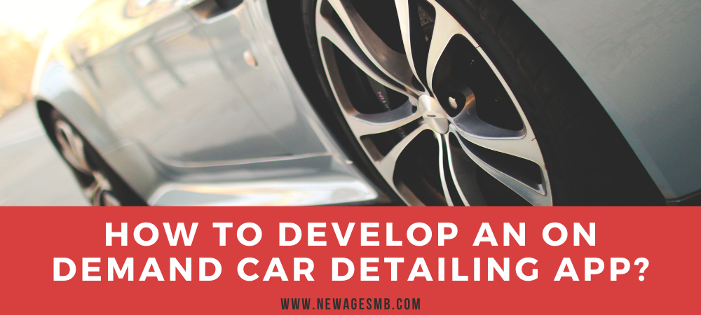 How to Develop an On Demand Car Detailing App in Philadelphia?