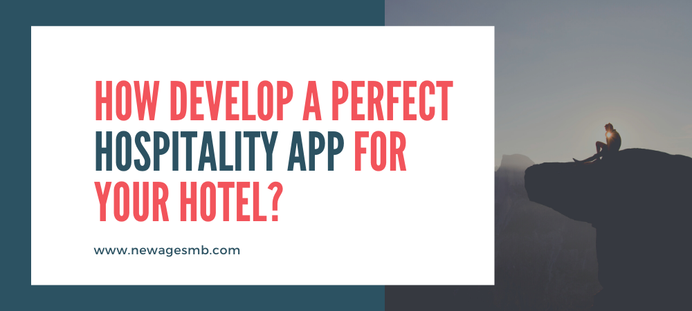 How Develop a Perfect Hospitality App for Your Hotel in Pennsylvania?