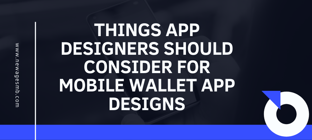Things App Designers in NJ should Consider for Mobile Wallet App Designs