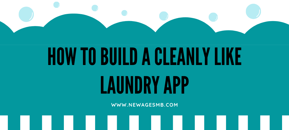 How to Build a Cleanly Like Laundry App in Maryland?