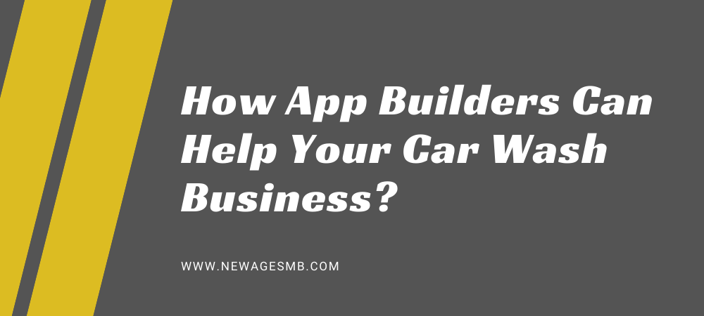 How App Builders in Florida Can Help Your Car Wash Business?