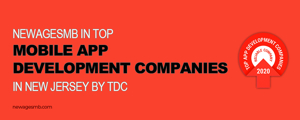 NewAgeSMB in Top Mobile App Development Companies in New Jersey (NJ) by TDC