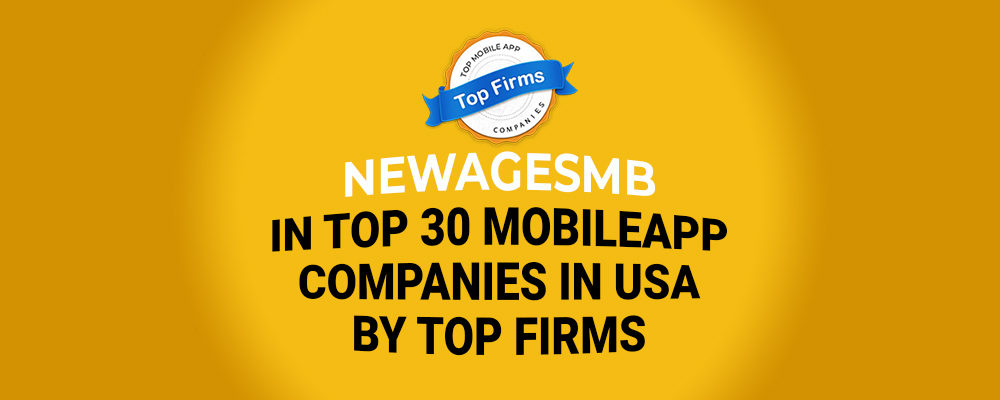 NewAgeSMB in Top 30 Mobile App Companies in USA by Top Firms