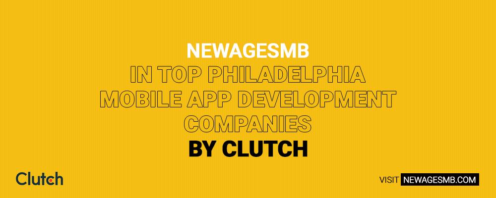 NewAgeSMB in Top Philadelphia Mobile App Development Companies by Clutch