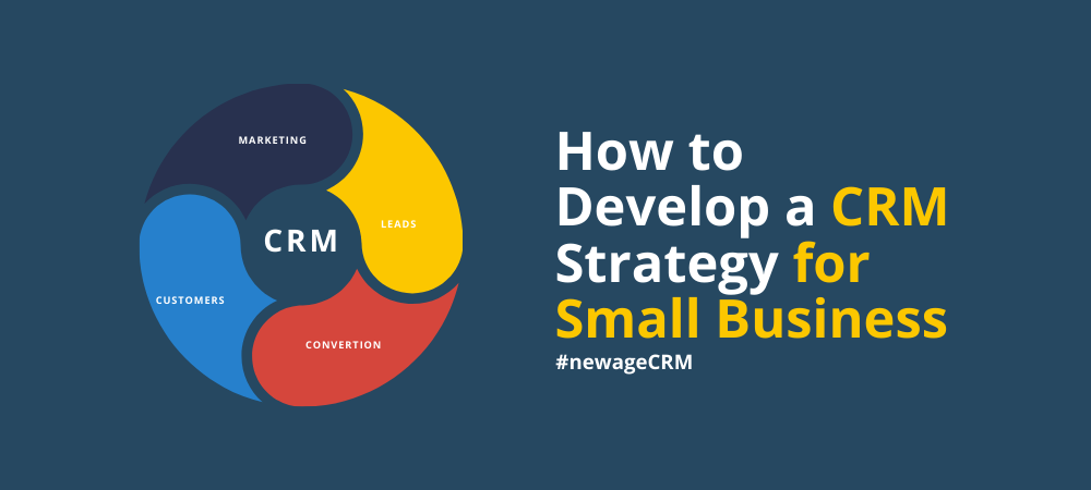 How to Develop a CRM Strategy for Small Business?