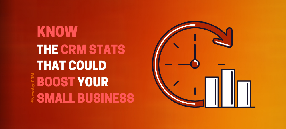 Know the CRM Stats that Boost Your Small Business
