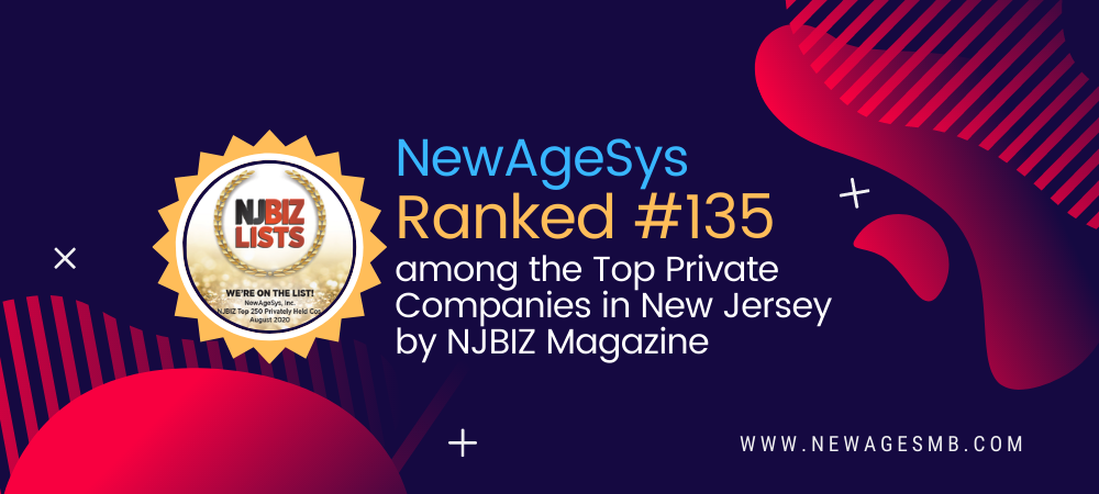 NewAgeSys Ranked #135 among the Top Private Companies in New Jersey by NJBIZ Magazine