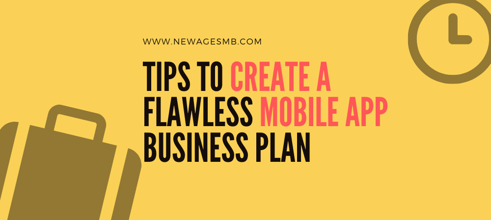 Tips to Create a Flawless Mobile App Business Plan