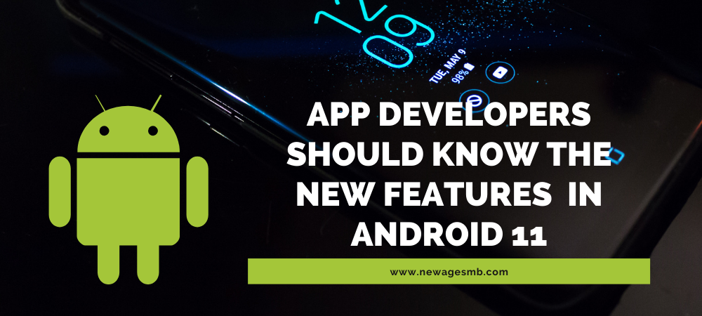 Android 11: New Features App Developers in Pennsylvania should Know