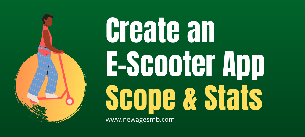 Create an App: Create an E Scooter App for NJ, New Jersey- Scope & Stats