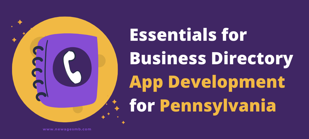 Essentials for Business Directory App Development for PA, Pennsylvania