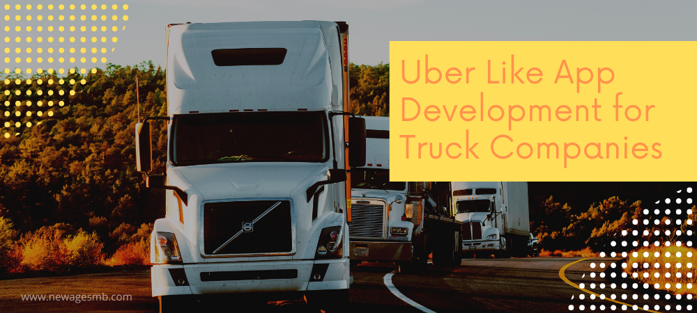 Uber-Like App Development for Truck Companies in NYC