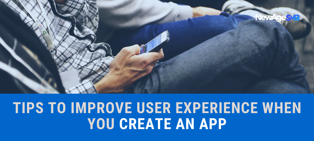 Tips to Improve User Experience when you create an App in NYC