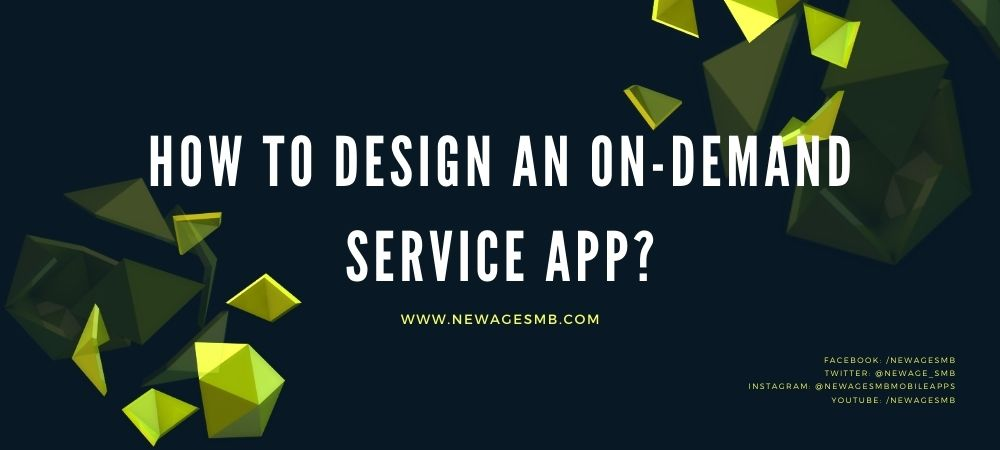 App Designers >>How to Design an On-demand Service App for NJ?
