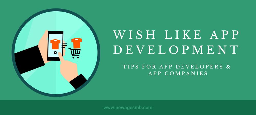 Wish like App Development: Tips of App Developers & Companies Pennsylvania