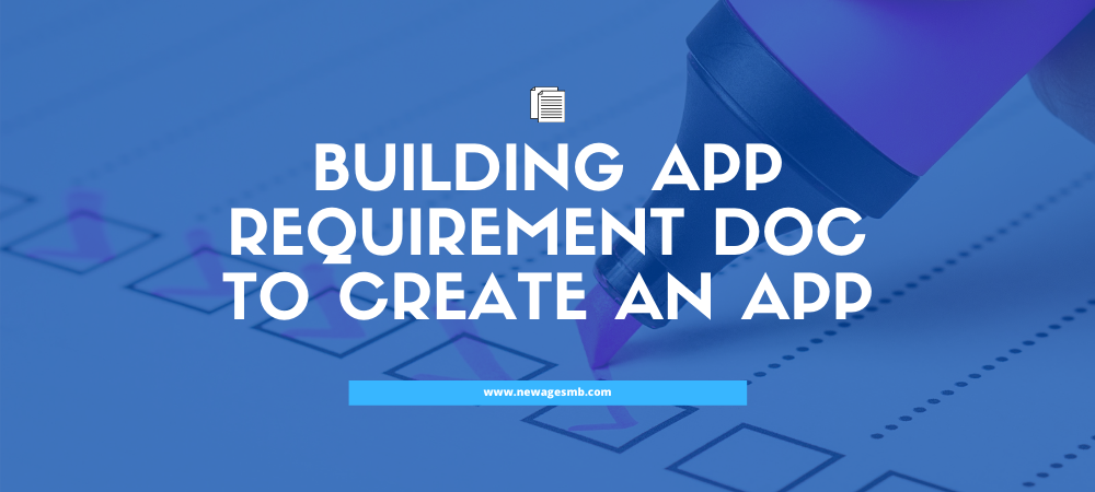 Building App Requirement Doc to Create an App in NYC