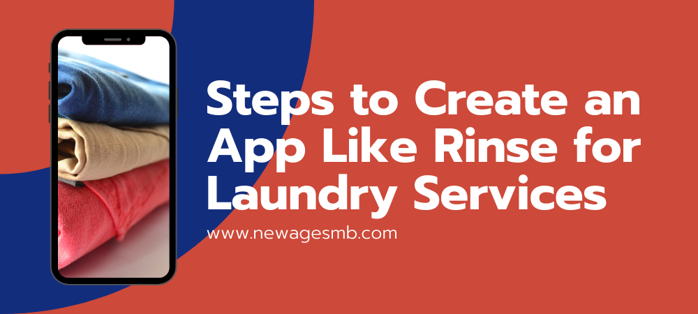 Steps to Create an App Like Rinse for Laundry Services in Florida