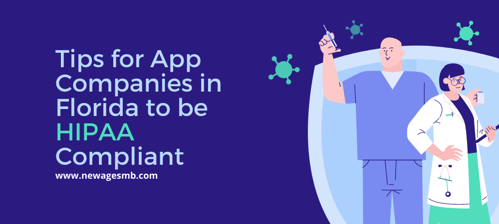 Tips for App Companies in Florida to be HIPAA Compliant
